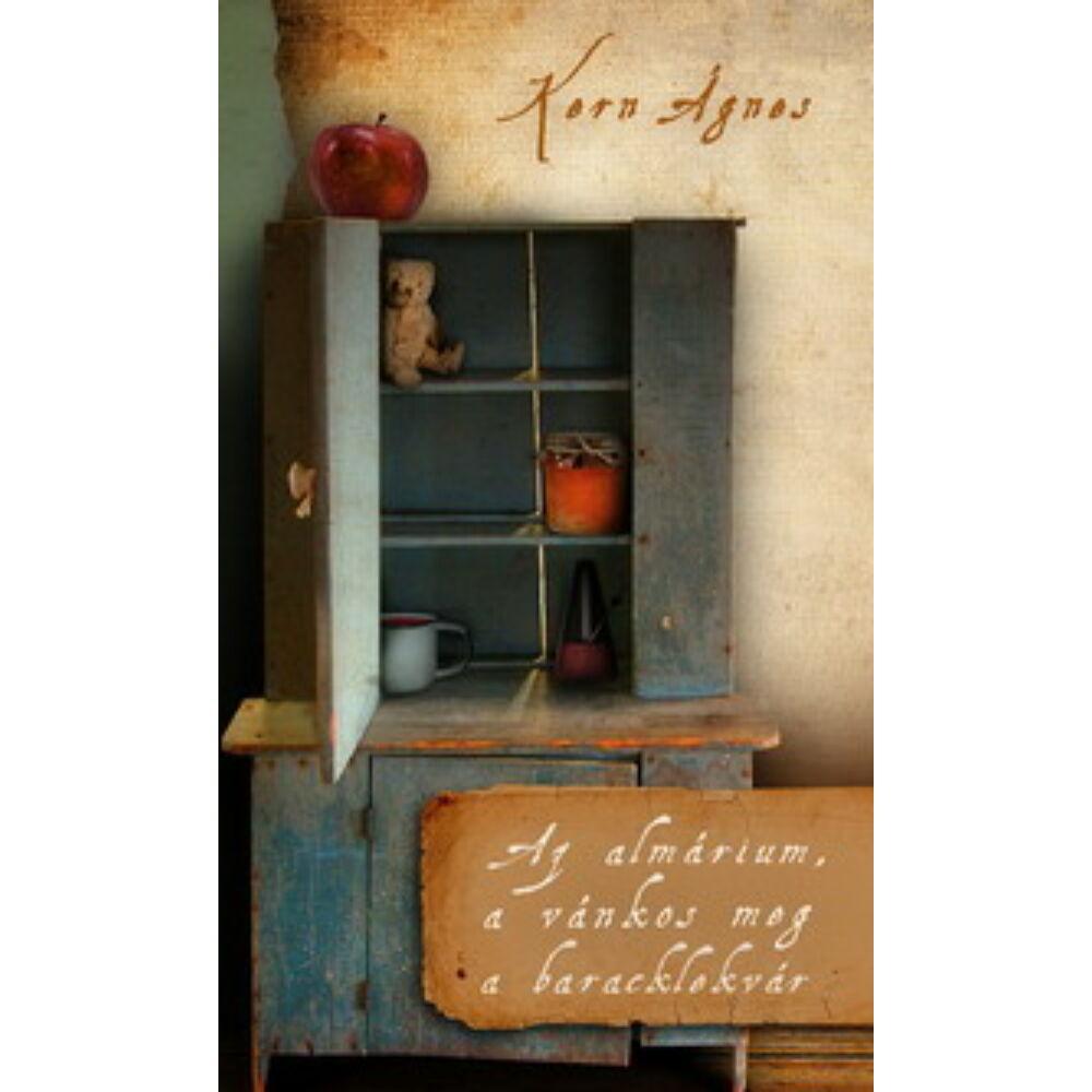 Kern Ágnes: Az almárium, a vánkos meg a baracklekvár